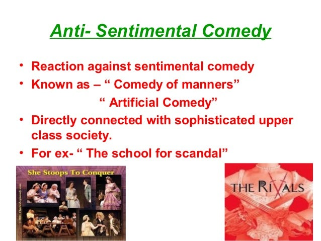 features of sentimental comedy