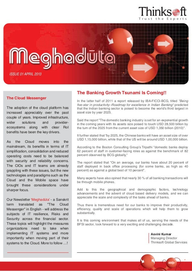 T r u s t t h e E x p e r t s ISSUE 01 APRIL 2013 The Banking Growth Tsunami Is Coming!! In the latter half of 2011 a repo...
