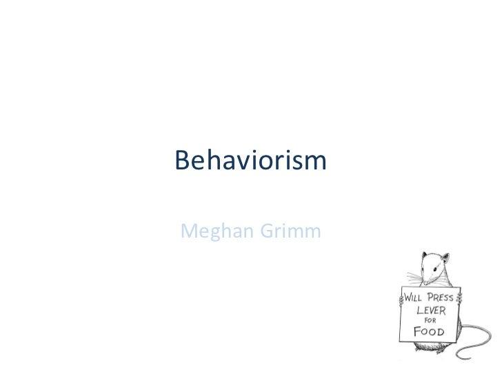 BehaviorismMeghan Grimm