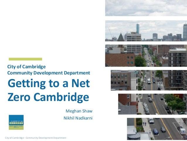 CityofCambridge-CommunityDevelopmentDepartment GettingtoaNet ZeroCambridge CityofCambridge CommunityDevelop...