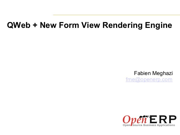 OpenERP - Qweb & New form view rendering engine