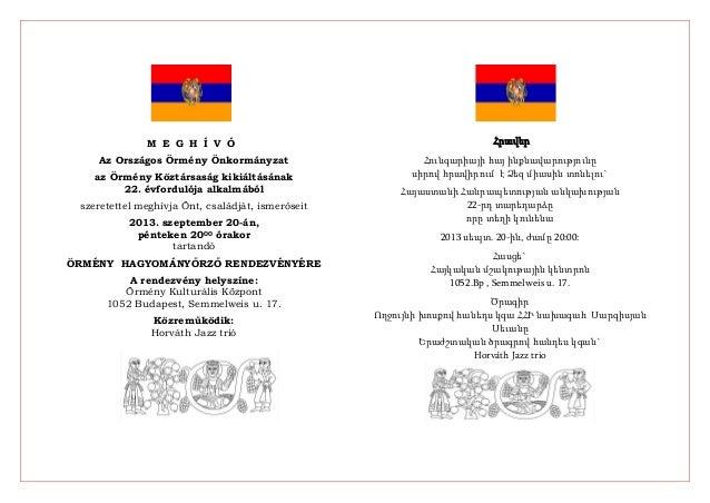 M E G H Í V Ó Az Országos Örmény Önkormányzat az Örmény Köztársaság kikiáltásának 22. évfordulója alkalmából szeretettel m...