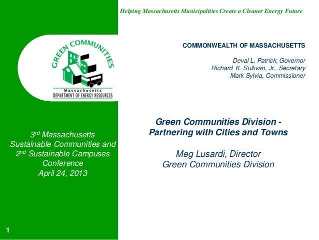 Helping Massachusetts Municipalities Create a Cleaner Energy FutureCOMMONWEALTH OF MASSACHUSETTSDeval L. Patrick, Governor...