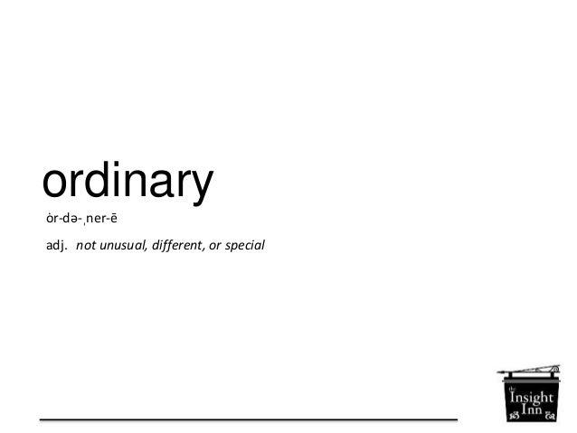 extraordinary  ik-strawr-dn-er-ee  adj. very unusual or remarkable