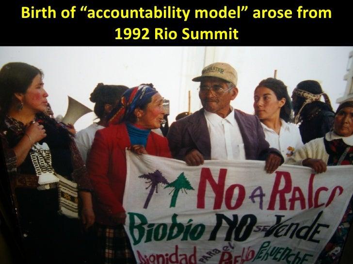 "Birth of ""accountability model"" arose from             1992 Rio Summit                                             2"
