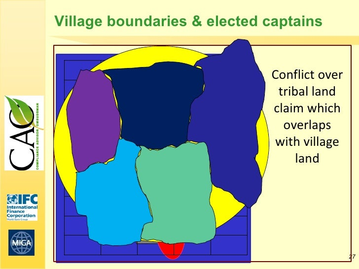 Village boundaries & elected captains                             Conflict over                              tribal land  ...