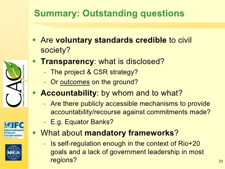 Summary: Outstanding questions Are voluntary standards credible to civil  society? Transparency: what is disclosed?   - ...