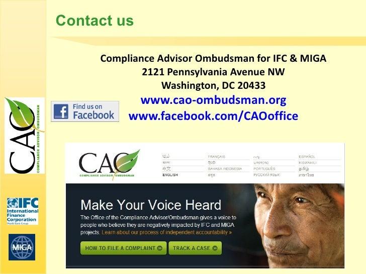 Contact us     Compliance Advisor Ombudsman for IFC & MIGA             2121 Pennsylvania Avenue NW                 Washing...