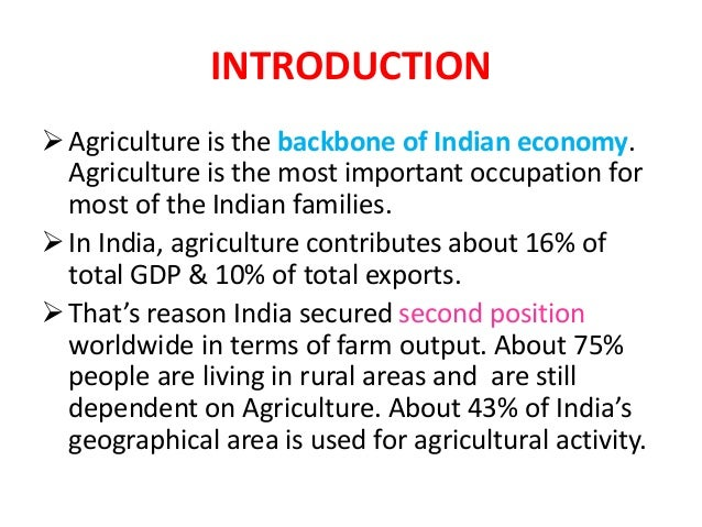 Essays On Health Care   Introduction Agriculture Is The Backbone Of Indian Economy Essay On Science And Technology also Topics For A Proposal Essay Role Of Agriculture In Indian Economy Business Plan Writer Houston