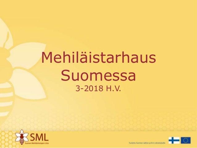 Mehiläistarhaus Suomessa 3-2018 H.V.
