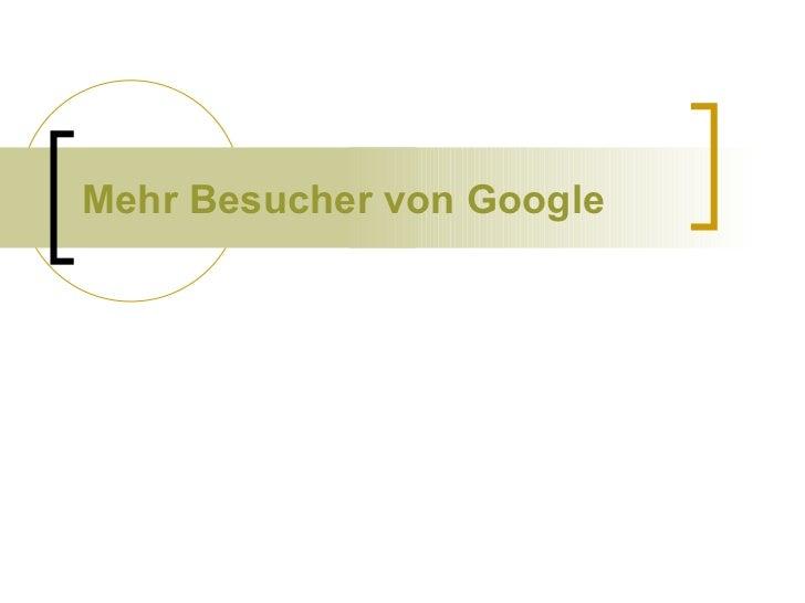 Mehr Besucher von Google