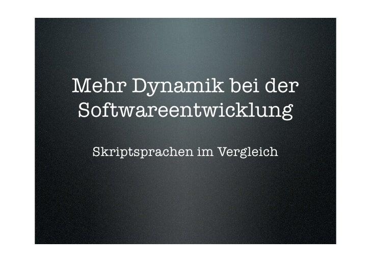 Mehr Dynamik bei der Softwareentwicklung  Skriptsprachen im Vergleich