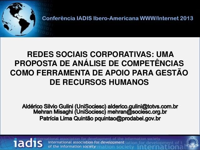 REDES SOCIAIS CORPORATIVAS: UMA PROPOSTA DE ANÁLISE DE COMPETÊNCIAS COMO FERRAMENTA DE APOIO PARA GESTÃO DE RECURSOS HUMAN...