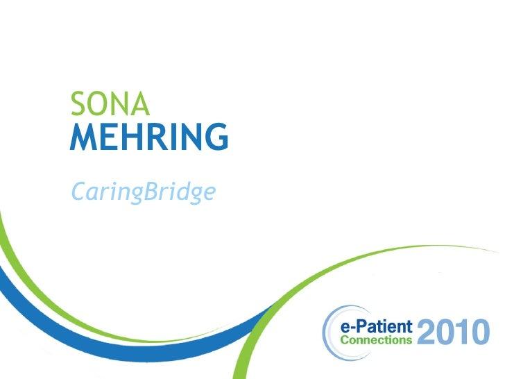 SONA MEHRING CaringBridge