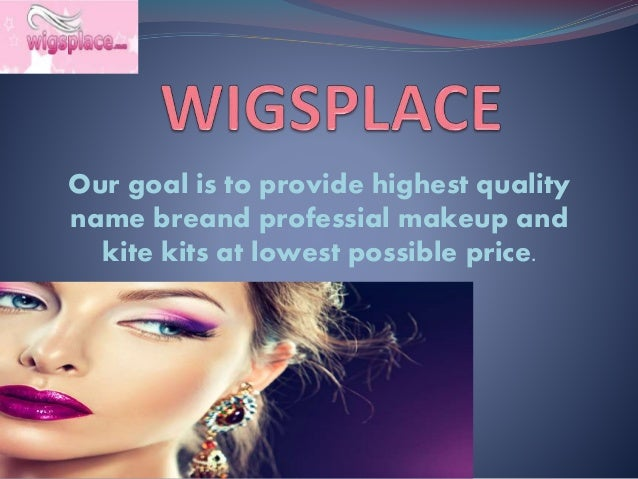 Our goal is to provide highest quality name breand professial makeup and kite kits at lowest possible price.
