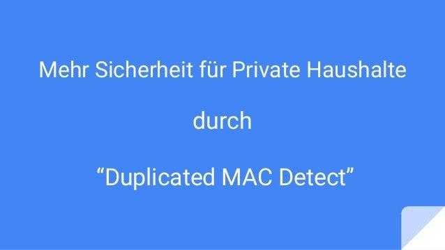 """Mehr Sicherheit für Private Haushalte durch """"Duplicated MAC Detect"""""""