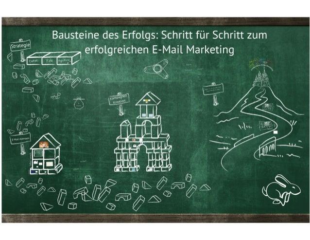 Schritt für Schritt zum erfolgreichen E-Mail Marketing