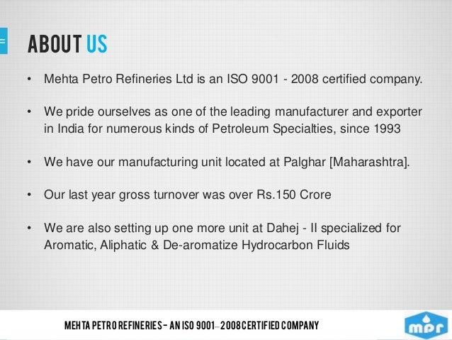 Mehta Petro Refineres Limited, Mumbai, Lubricant, Solvents Oils Slide 2