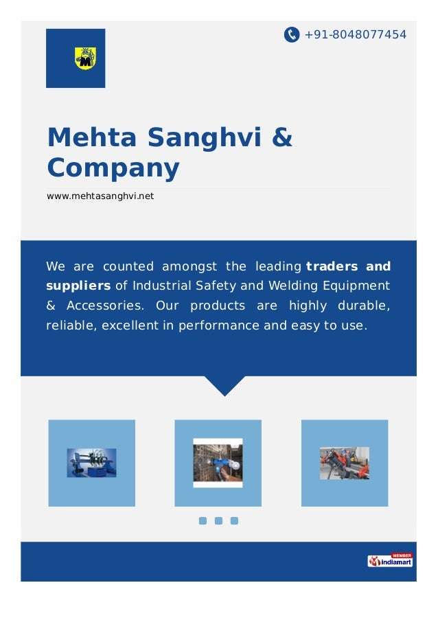 +91-8048077454 Mehta Sanghvi & Company www.mehtasanghvi.net We are counted amongst the leading traders and suppliers of In...