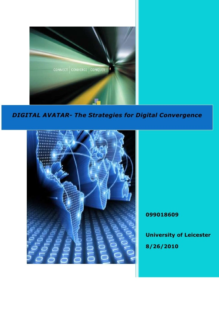 DIGITAL AVATAR- The Strategies for Digital Convergence                                     099018609                      ...