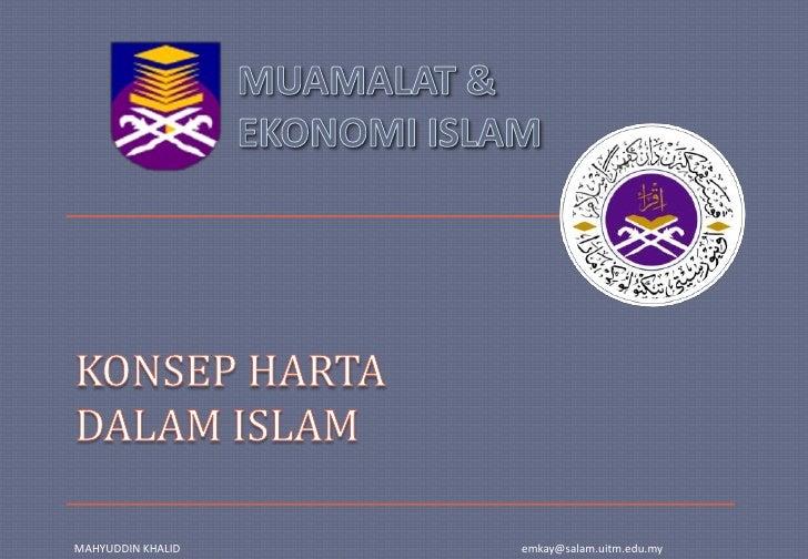 KONSEP HARTA DALAM ISLAM<br />