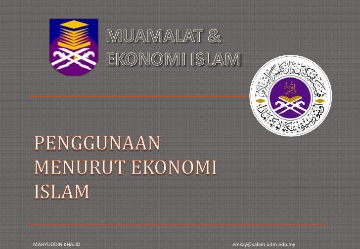 PENGGUNAAN MENURUT EKONOMI ISLAM<br />