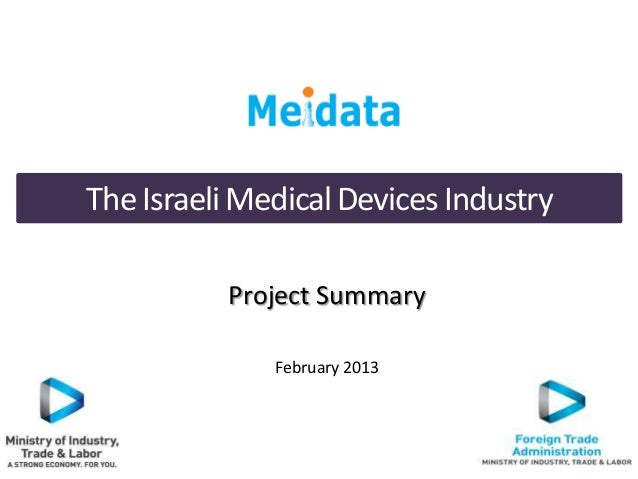 Project SummaryFebruary 2013TheIsraeliMedicalDevicesIndustry