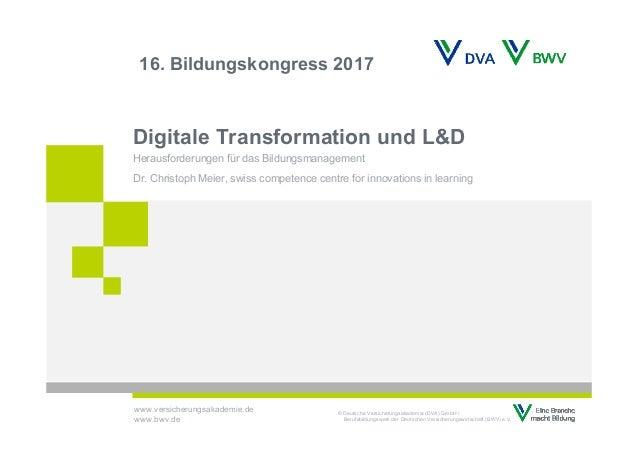 © Deutsche Versicherungsakademie (DVA) GmbH / Berufsbildungswerk der Deutschen Versicherungswirtschaft (BWV) e.V. www.vers...