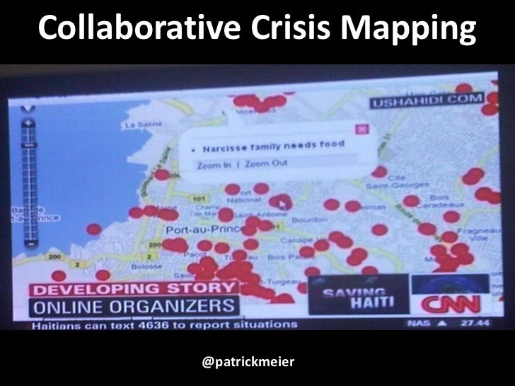 Collaborative Crisis Mapping<br />@patrickmeier<br />