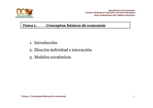 Introducción a la Economía Grado en Relaciones Laborales y Recursos Humanos Dept. Fundamentos del Análisis Económico  Tema...
