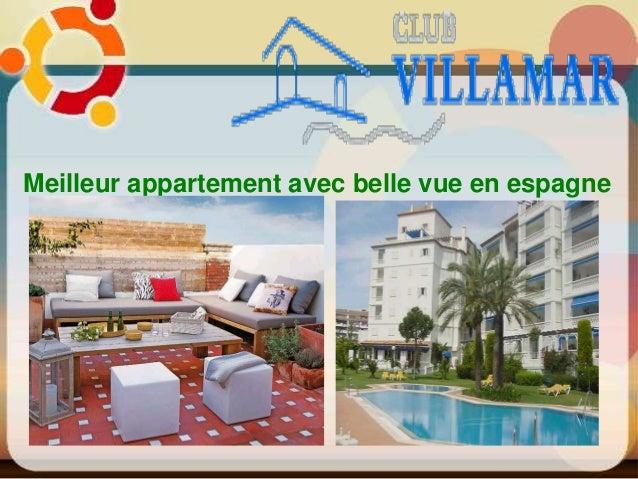Meilleur appartement avec belle vue en espagne