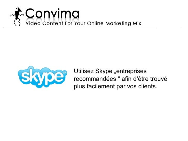 """Utilisez Skype """"entreprises  recommandées """" afin d'être trouvé plus facilement par vos clients."""