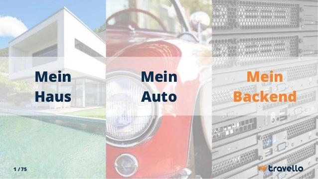 1 / 75 Mein Haus Mein Auto Mein Backend