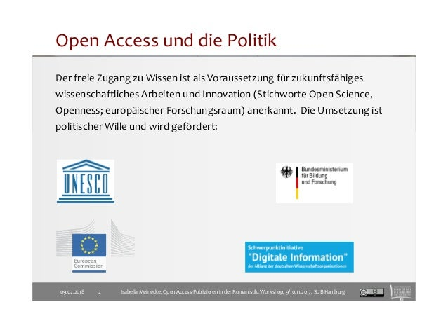 Open Access und die Politik Der freie Zugang zu Wissen ist als Voraussetzung für zukunftsfähiges wissenschaftliches Arbeit...