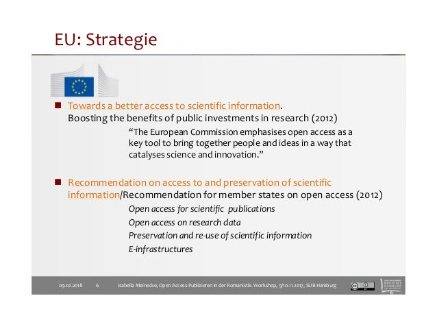 EU: Strategie Towards a better access to scientific information. Boosting the benefits of public investments in research (...