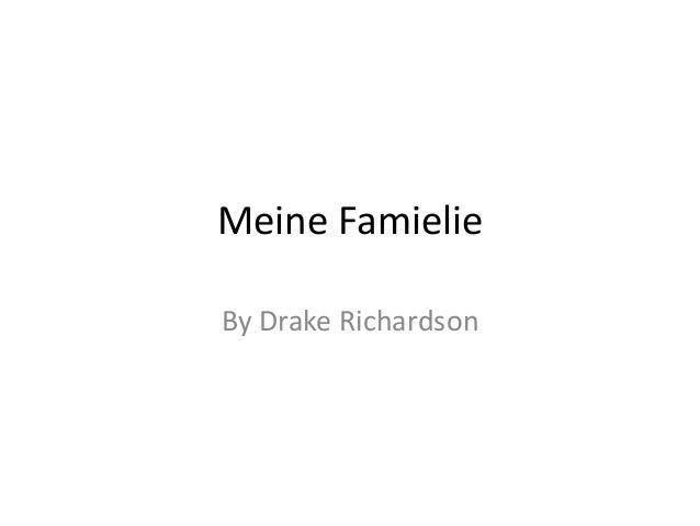 Meine Famielie By Drake Richardson
