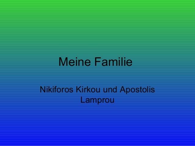 Meine FamilieNikiforos Kirkou und Apostolis           Lamprou