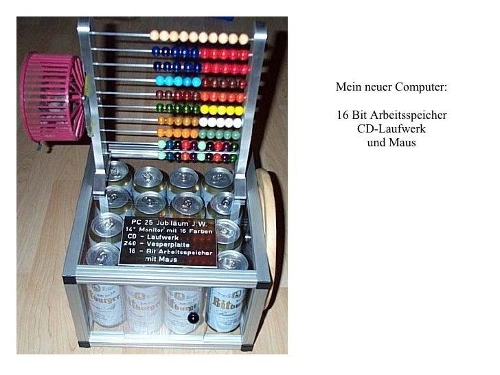 Mein neuer Computer: 16 Bit Arbeitsspeicher CD-Laufwerk und Maus