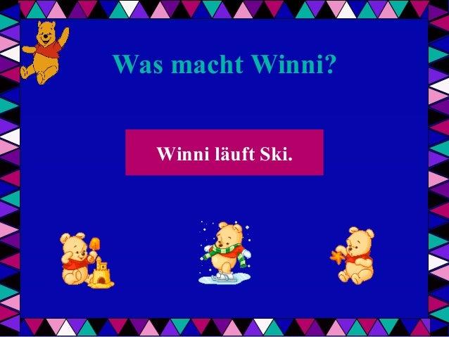 Was macht Winni? Winni läuft Ski.
