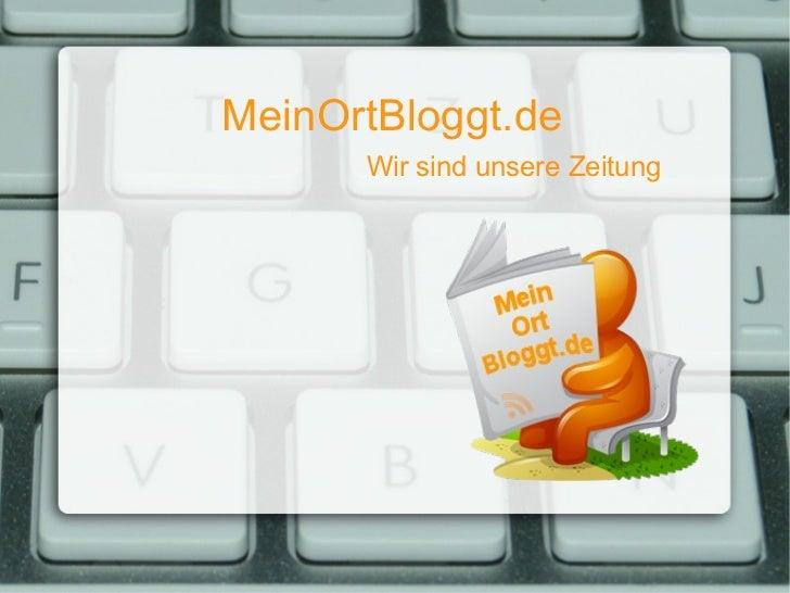 MeinOrtBloggt.de   Wir sind unsere Zeitung