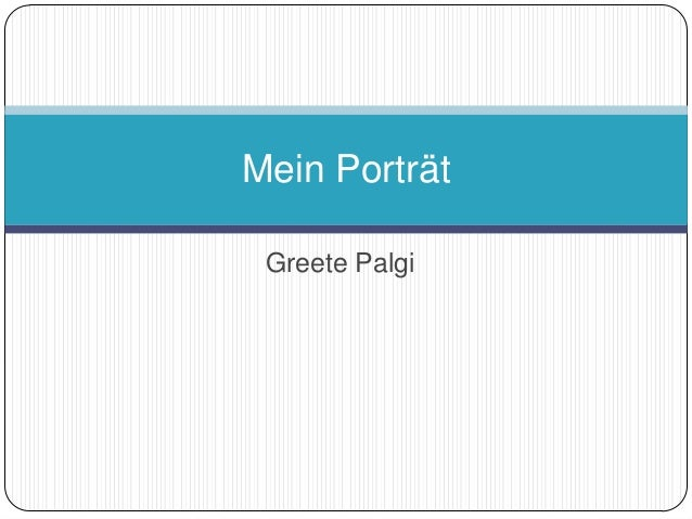 Greete Palgi Mein Porträt
