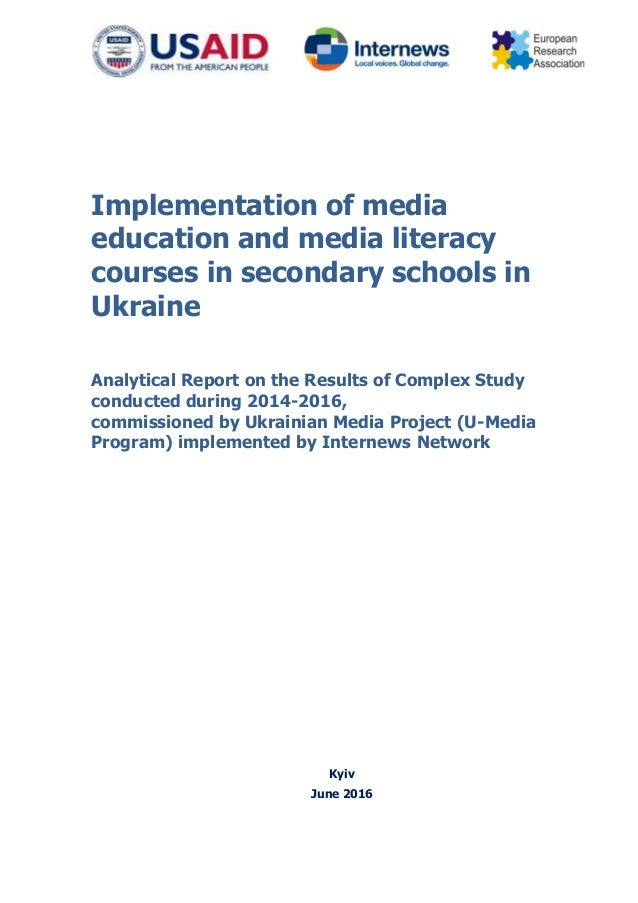 Implementation of media education and media literacy courses in secondary schools in Ukraine Analytical Report on the Resu...