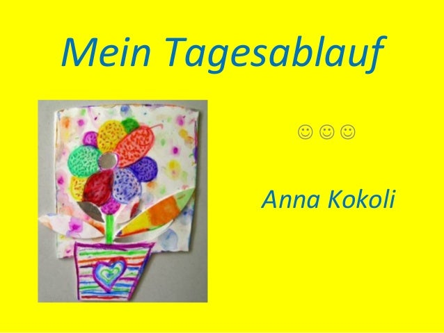 Mein Tagesablauf                    Anna Kokoli