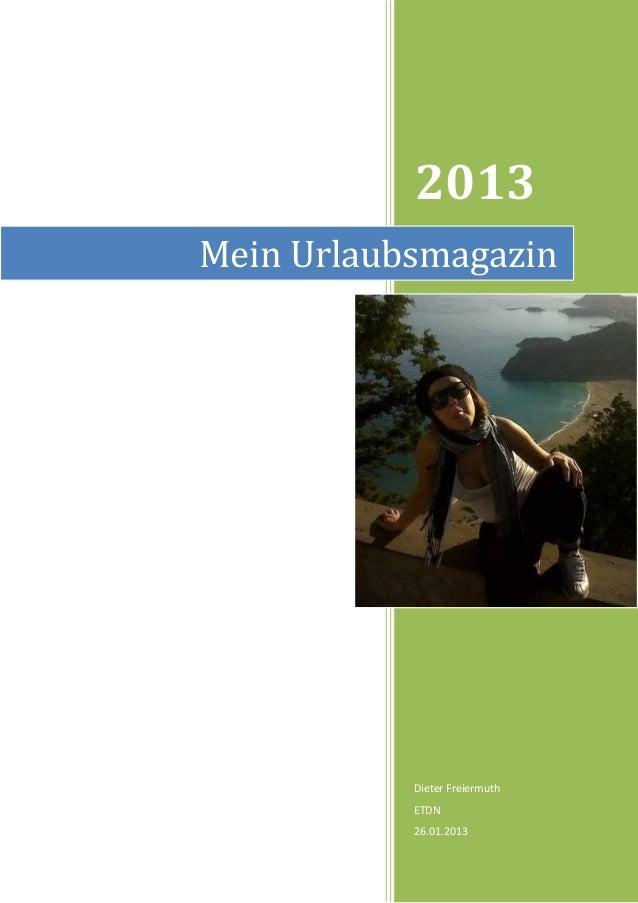 2013Mein Urlaubsmagazin           Dieter Freiermuth           ETDN           26.01.2013
