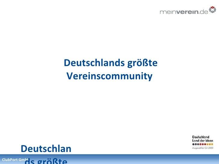 Deutschlands größte Vereinscommunity Deutschlands größte Vereinscommunity