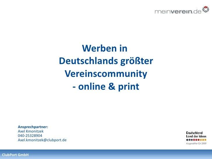 Werben in                             Deutschlands größter                              Vereinscommunity                  ...