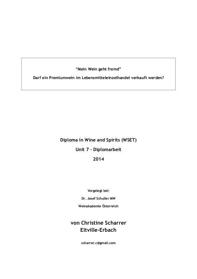 """""""Mein Wein geht fremd"""" Darf ein Premiumwein im Lebensmitteleinzelhandel verkauft werden? Diploma in Wine and Spirits (WSET..."""