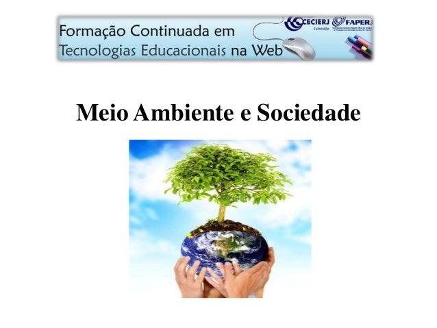Meio Ambiente e Sociedade