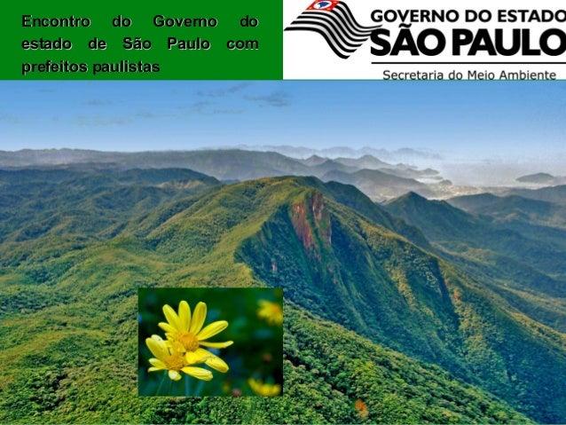 Encontro do Governo doestado de São Paulo comprefeitos paulistas