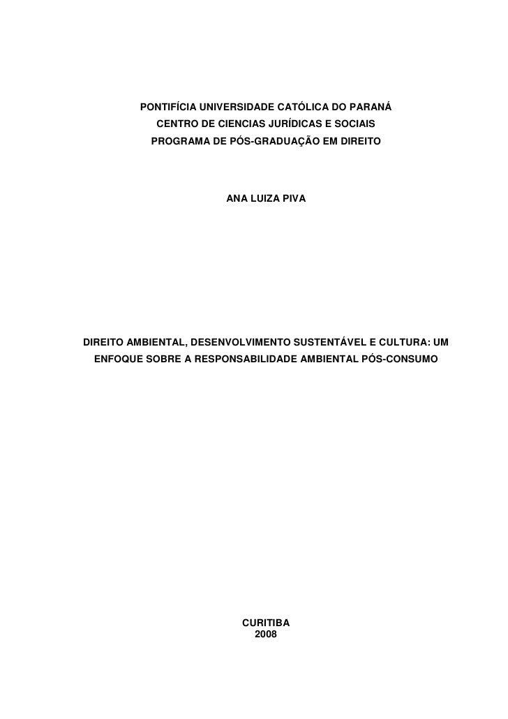 PONTIFÍCIA UNIVERSIDADE CATÓLICA DO PARANÁ            CENTRO DE CIENCIAS JURÍDICAS E SOCIAIS           PROGRAMA DE PÓS-GRA...